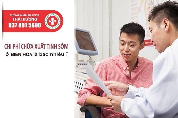 Chi phí chữa xuất tinh sớm ở Biên Hòa 2020