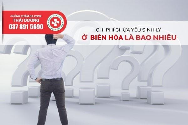 Chi phí chữa yếu sinh lý ở Biên Hòa 2020