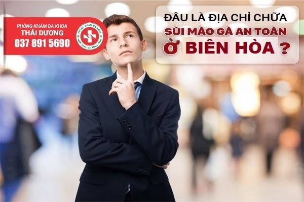 Địa chỉ chữa sùi mào gà an toàn ở Biên Hòa